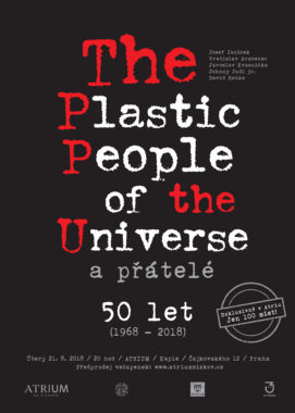 The Plastic People of the Universe a přátelé - 50let (1968-2018) - poster A1