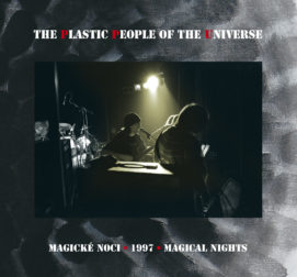 2021 - The Plastic People of the Universe - Magické noci 1997 (live)